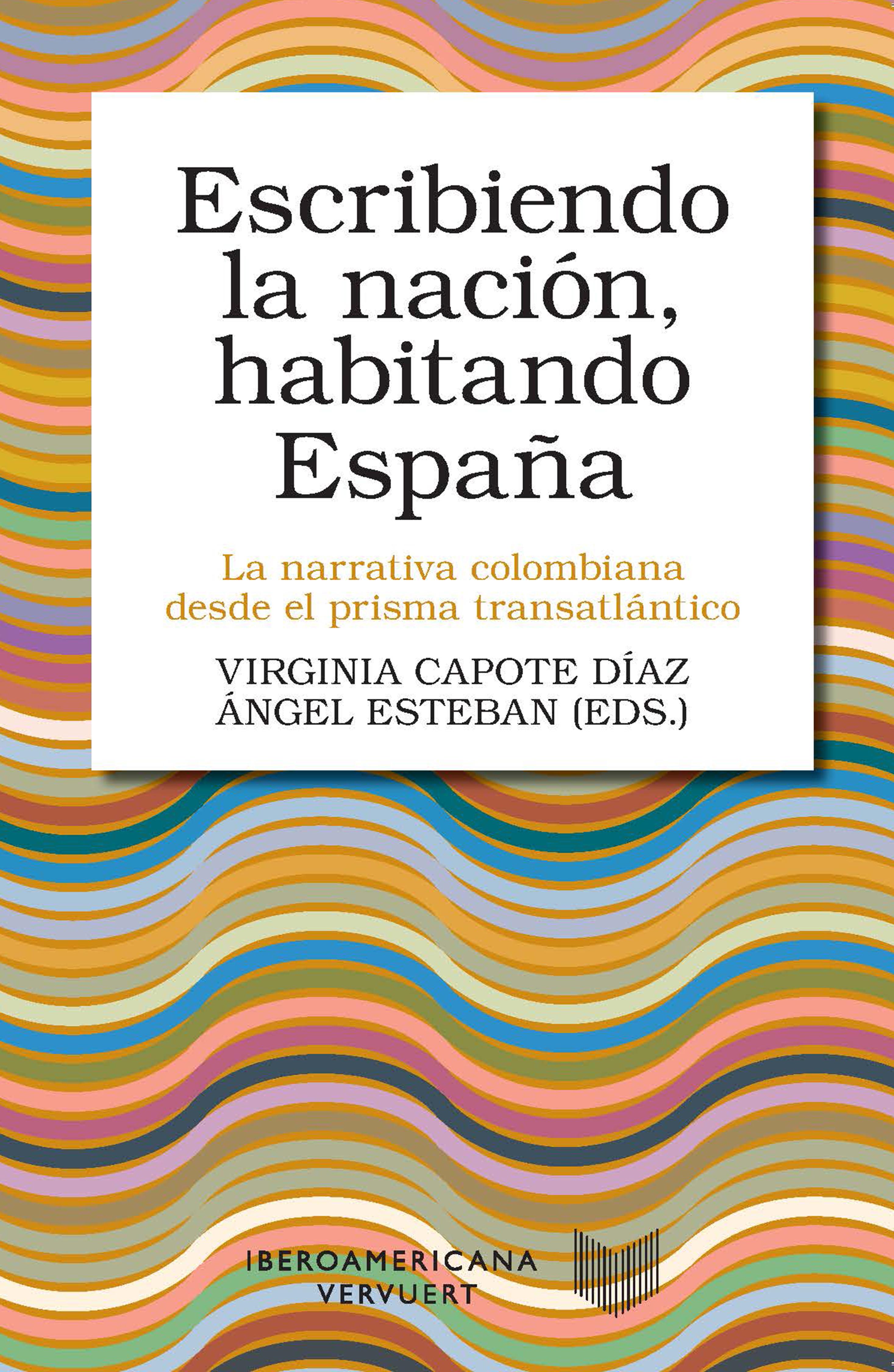 Escribiendo la nación, habitando España
